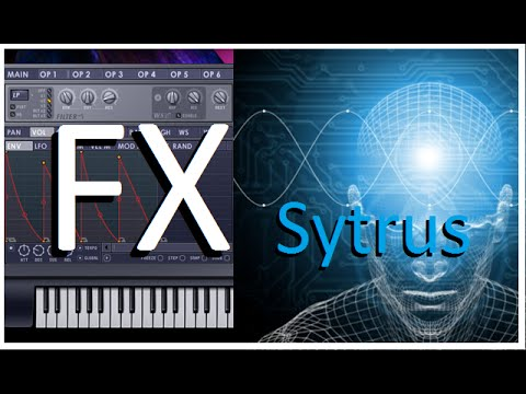 how to create an effect with Sytrus