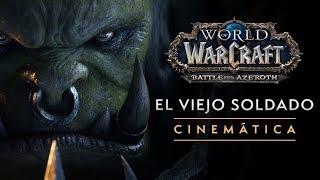 """World of Warcraft: """"El viejo soldado"""""""