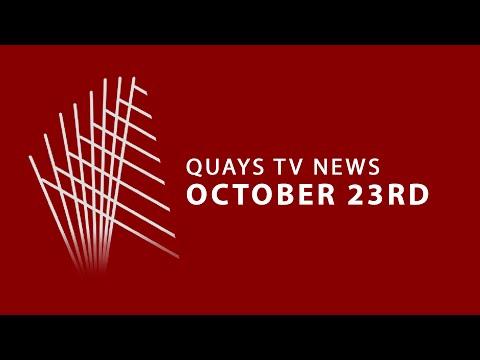 Quays TV News - October 23rd
