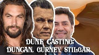 DUNE Casting: Jason Momoa, Josh Brolin, Javier Bardem