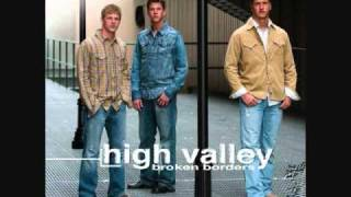 Watch High Valley The Last Thing You Do video