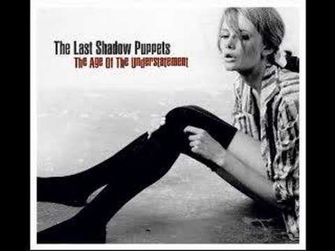 The Last Shadow Puppets - The Time Has Come Again