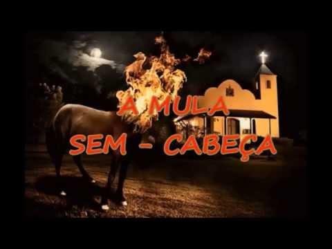 A Lenda da Mula Sem Cabeça -- História do Folclore Brasileiro