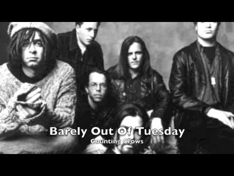 Counting Crows - Barely Out of Tuesday