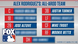 Alex Rodriguez builds his All-AROD team | FOX MLB
