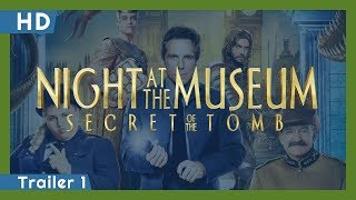 Night at the Museum: Secret of the Tomb (2014) Trailer 1