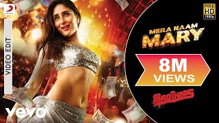 Mera Naam Mary Best Video - Brothers|Kareena Kapoor, Sidharth Malhotra|Chinmayi Sripada