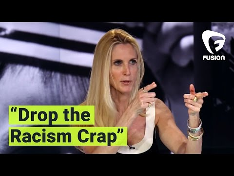 Ann Coulter: 'You're not black, so drop the racism crap'