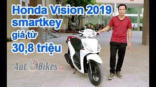 Khám phá Honda #Vision2019smartkey  giá từ 30,8 triệu. Về đại lý đội 4 triệu đồng