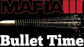download lagu Mafia 3 Mods - Bullet Time / Slow Motion gratis