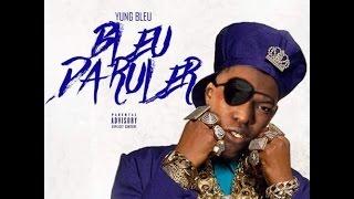 Yung Bleu Feat Boosie Badazz Redlight Bleu Da Ruler