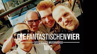 Watch Die Fantastischen Vier Mfg video
