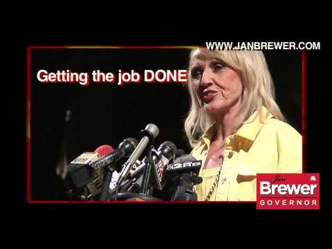 Governor Jan Brewer: Getting the Job Done