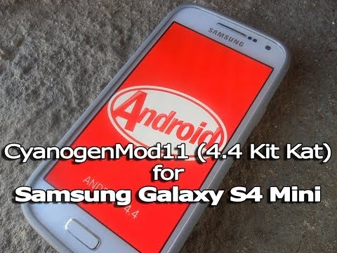 How to Install Android 4.4 (KitKat) on Galaxy S4 Mini (CM 11)
