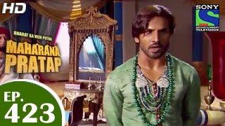 Bharat Ka Veer Putra Maharana Pratap - महाराणा प्रताप - Episode 423 - 26th May 2015