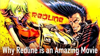 Why Redline is an Amazing Movie, and Why That Matters Today