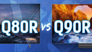 Samsung Q80R vs 90R QLED Comparison - What's The Difference?