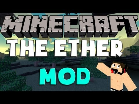 Minecraft mods: Como Instalar y Descargar The Ether Mod para Minecraft 1.5.2