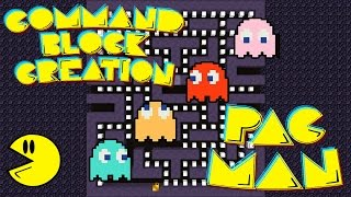 PAC-MAN: Command Block Creation: Minecraft