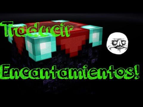 Traducir encantamientos en Minecraft 1.7.4 Sin mods