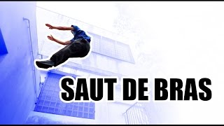 Tutos Parkour #10 - Le saut de bras