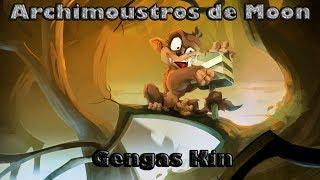 Archimoustros de Moon - El Gengas Kin