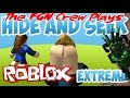 The FGN Crew Plays: Roblox - Hide n Seek Extreme (PC)