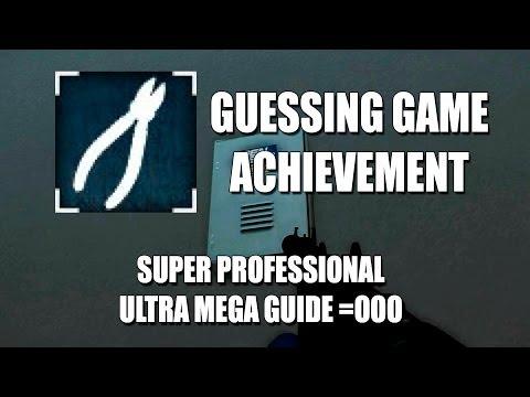 Guessing Game - Гайд по ачивке или что-то типа того