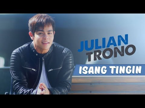 Julian Trono — Isang Tingin | Love Theme from the movie