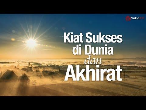 Ceramah Singkat: Kiat Sukses Dunia Akhirat - Ustadz Muhammad Zuhdi Binseff, Lc.