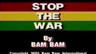 BAM BAM - STOP THE WAR (1985)