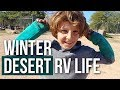 WINTER DESERT LIFE & RV TROUBLE // Dry Camping Family of 5 [RV LIVING WITH KIDS]