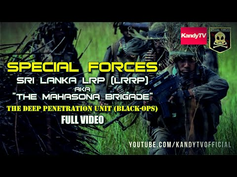 Special Forces : Sri Lanka LRP (LRRP) - The Mahasona Brigade | Full Movie