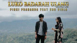 LAGU MINANG TERBARU 2021-LUKO BADARAH ULANG- PINKI PRANANDA FEAT ENO VIOLA( )MV