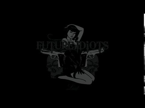 Future Idiots - Keyra Augustina