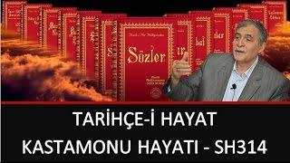 Prof. Dr. Şener Dilek - Tarihçe-i Hayat - Kastamonu Hayatı - Sh314