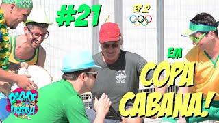Pagode da Ofensa na Web #21 - Em Copacabana! [Ep.2 - Olimpíadas]