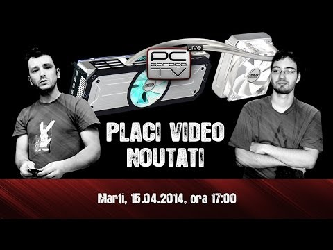 PC Garage TV LIVE - Placi video - Noutati