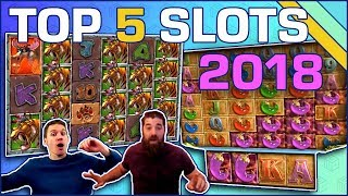 TOP 5 - Best Slots of 2018