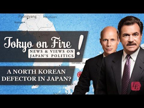 A North Korean Defector in Japan?   Tokyo on Fire