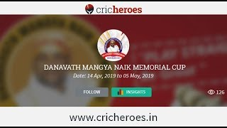 Dhanavath mangya naik memorial cup state level t20 cricket tournament 2nd- 17-04-2019