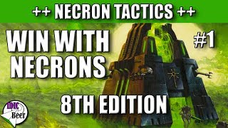 Win with Necrons 8th Edition - Don't Listen to the Internet!