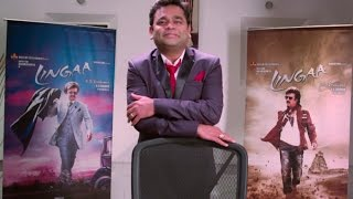 Lingaa | AR Rahman Speaks about the team Lingaa