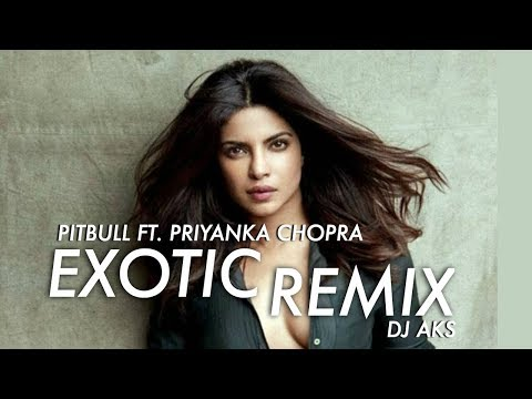 Priyanka Feat Pitbull - Exotic - ( Dj Aks Tropical Mix ) video
