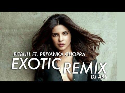 Priyanka Feat Pitbull - Exotic - ( Dj Aks Tropical Mix ) video