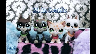 Littlest Pet Shop: 21 In Seattle (The Movie) - Part 2
