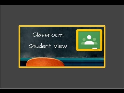 Student View Google Classroom - Basic Intro
