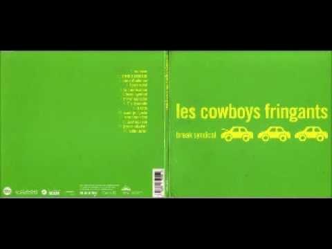Les Cowboys Fringants - Salut Mon Ron