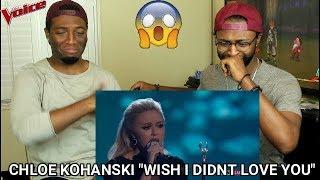 "Download Lagu The Voice 2017 Chloe Kohanski - Finale: ""Wish I Didn't Love You"" (REACTION) Gratis STAFABAND"