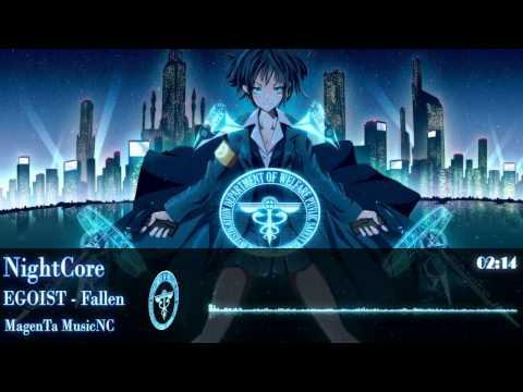 [NightCore] • EGOIST - Fallen